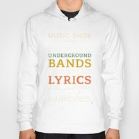 bands Hoodies featuring MORE Mumbling Bands — Music Snob Tip #095.5 by Elizabeth Owens