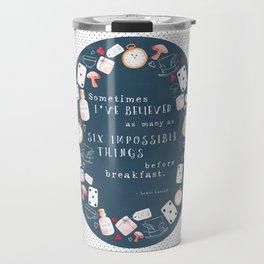 Alice in Wonderland - Six Impossible Things Travel Mug