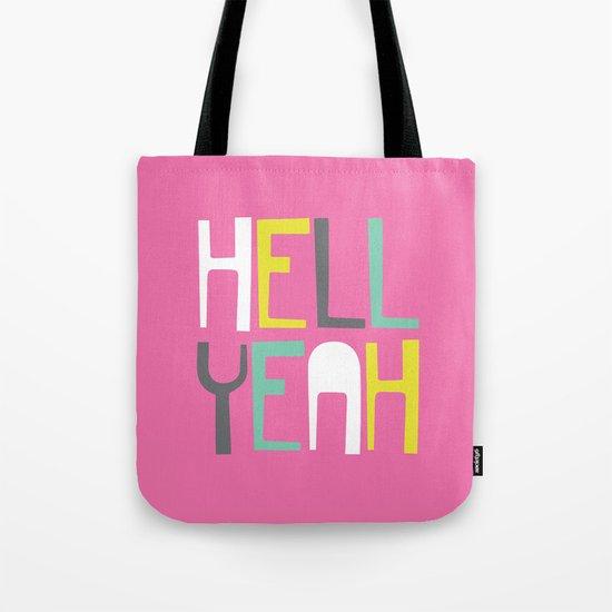 Hell Yeah Tote Bag