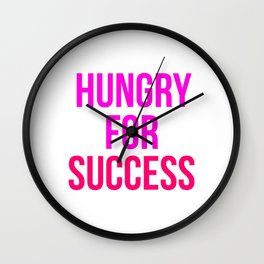 Hungry For Success Motivational Design Wall Clock