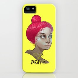 date or death iPhone Case