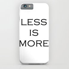Less is more iPhone 6s Slim Case