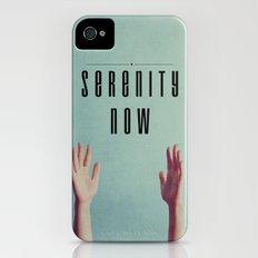 Serenity Now! iPhone (4, 4s) Slim Case