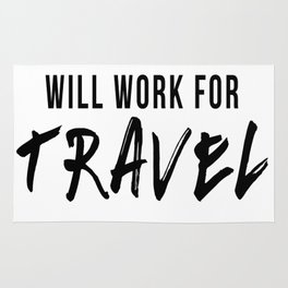Will Work For Travel Rug