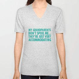 My Grandparents Are Just Accommodating Funny T-shirt Unisex V-Neck