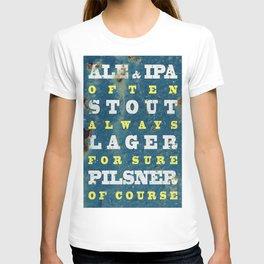 Beer always, vintage poster, metal texture background T-shirt