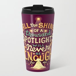 Never Enough Metal Travel Mug