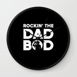Dad Bod Rockin The Dad Bod Wall Clock