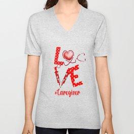 LOVE Caregiver apparel nurse gifts for women Unisex V-Neck