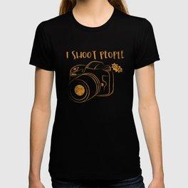 I Shoot People - Funny Photography Humor Gift T-shirt