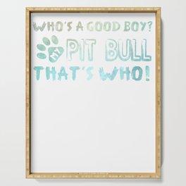 Good Boy Pit Bull Dog Serving Tray