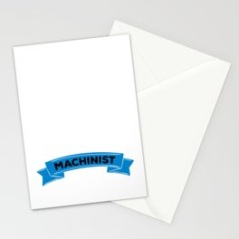 An Engineer with Common Sense is called a Machinist Stationery Cards