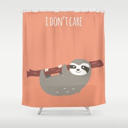 Sloth card - I don't care Shower Curtain