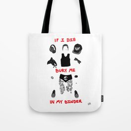 If I Die Bury Me In My Binder Tote Bag
