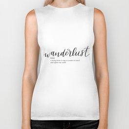 Wanderlust Quote Definition Biker Tank