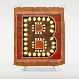 Monogram Letter B - Vintage Style Lighted Sign Shower Curtain