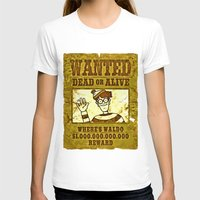 waldo T-shirts featuring Where's Waldo Wanted Poster by Silvio Ledbetter
