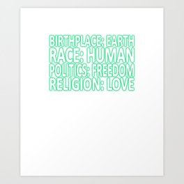 Against racism, freedom, equality Art Print