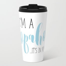 I'm A Shopaholic ... It's In My Jeans! Travel Mug