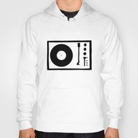 record Hoodies featuring 'Record Player' by Ben Rowe
