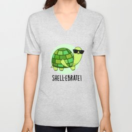Shell-ebrate Cute Tortoise Pun Unisex V-Neck