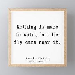 66  | Mark Twain Quotes | 190730 Framed Mini Art Print