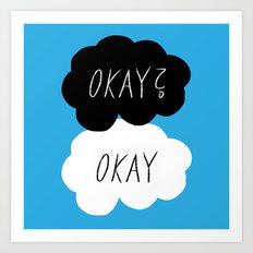 Okay? Okay Art Print