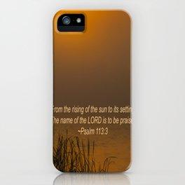 Psalm 113:3 Sunrise iPhone Case