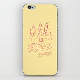 1 Corinthians 16:14 iPhone Skin