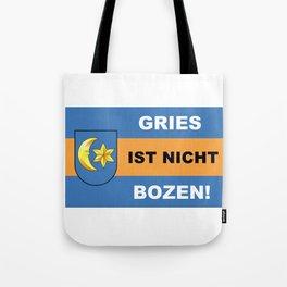 Gries Ist Nicht Bozen/Official - Gries ist nicht Bozen Tote Bag