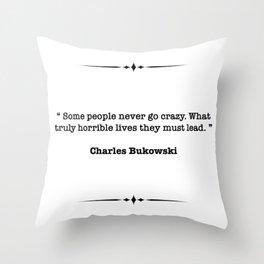 Charles Bukowski Quote Throw Pillow