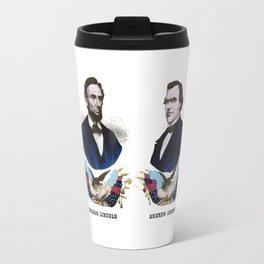 Lincoln And Johnson Campaign Poster Travel Mug