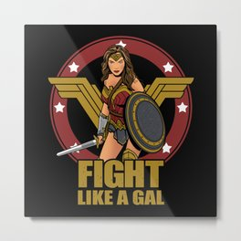 Fight like a Gal Metal Print