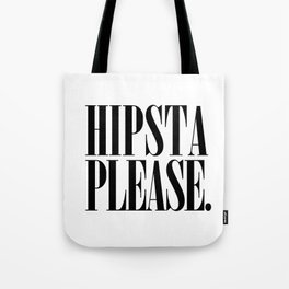 Hipsta Please Vintage early 90's font typography Tote Bag