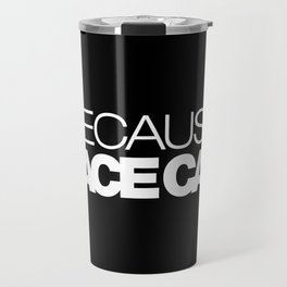 BECAUSE RACE CAR v2 HQvector Travel Mug