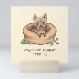 Yorkshire Pudding Terrier Mini Art Print