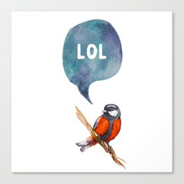 LoL - Bird Quote Canvas Print