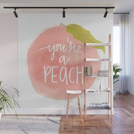 You're a Peach Watercolor Painting Wall Mural