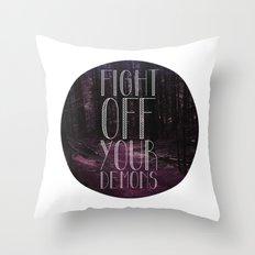 fght ff yr dmns Throw Pillow