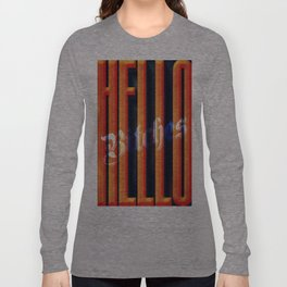 Hello Bitches Long Sleeve T-shirt