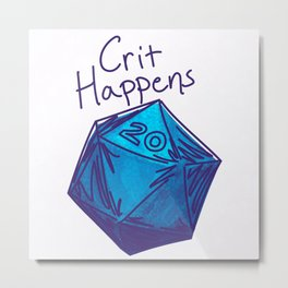 Crit Happens D20  Metal Print