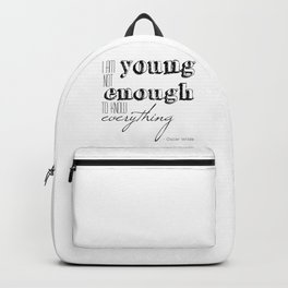 I an not young enough to know everything - Oscar Wilde quote Backpack