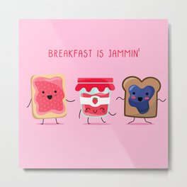 Breakfast Is Jammin' Metal Print