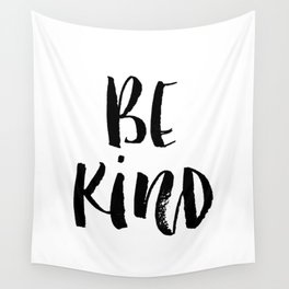 Be Kind watercolor modern black and white minimalist typography home room wall decor Wall Tapestry