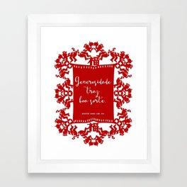 Generosidade Framed Art Print