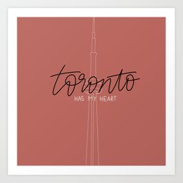Toronto has my heart Art Print
