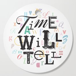 Time Will Tell Cutting Board