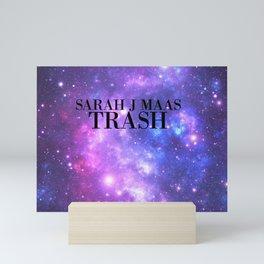 SARAH J MAAS TRASH Mini Art Print