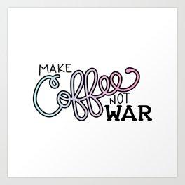 Coffee Not War (Cotton Candy) Art Print