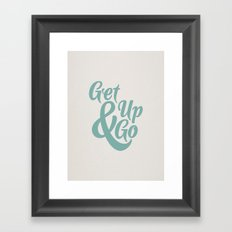Get Up & Go Framed Art Print